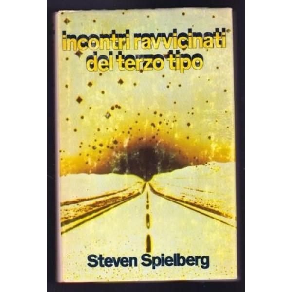 Steven Spielberg Incontri ravvicinati del terzo tipo Club degli editori 1978