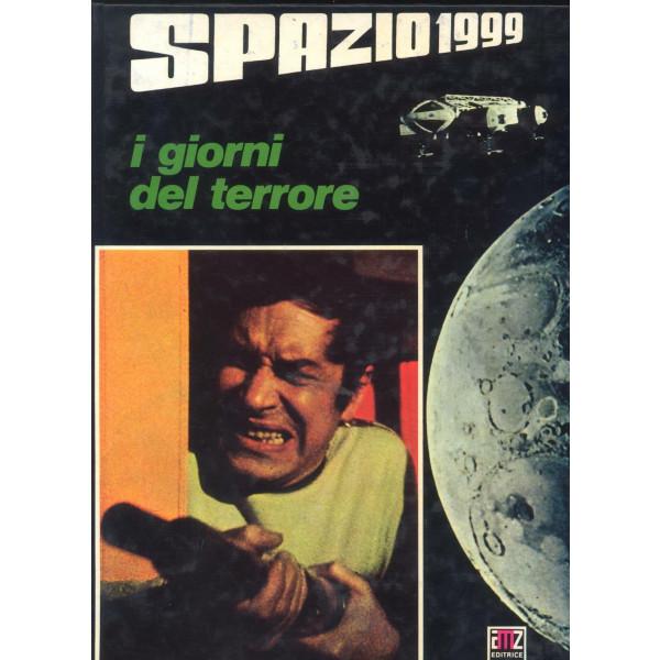 """SPAZIO 1999: I GIORNI DEL TERRORE 1"""" Edizione 1977"""