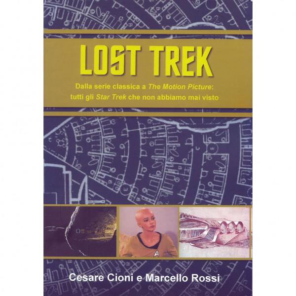 Lost Trek di Cesare Cioni e Marcello Rossi