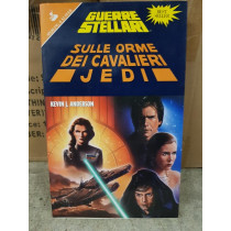 Guerre Sellari Star Wars SULLE ORME DEI CAVALIERI JEDI DI KEVIN J. ANDERSON
