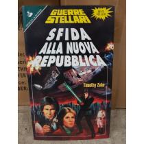 Guerre Sellari Star Wars Sfida alla Nuova Repubblica di Timothy Zahn
