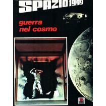 SPAZIO 1999: GUERRA NEL COSMO AA.VV. EMZ 1978 SPAZIO 1999