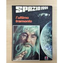 SPAZIO 1999 - L'ULTIMO TRAMONTO - prima edizione 1977 - EDITRICE AMZ