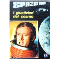 LIBRO SPAZIO 1999 I GIUSTIZIERI DEL COSMO  SERIE TV=1975