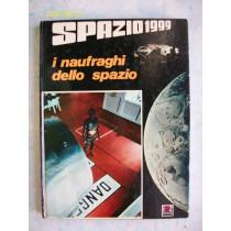 SPAZIO 1999 I NAUFRAGHI DELLO SPAZIO AMZ FANTASCIENZA CARTONATO 1°ED II RIS.1976