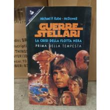 Guerre Sellari Star Wars LA CRISI DELLA FLOTTA NERA Michael P. Kube - Mc Dowell