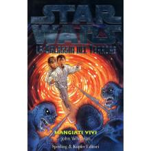 Star Wars MANGIATI VIVI DI JOHN WITMAN